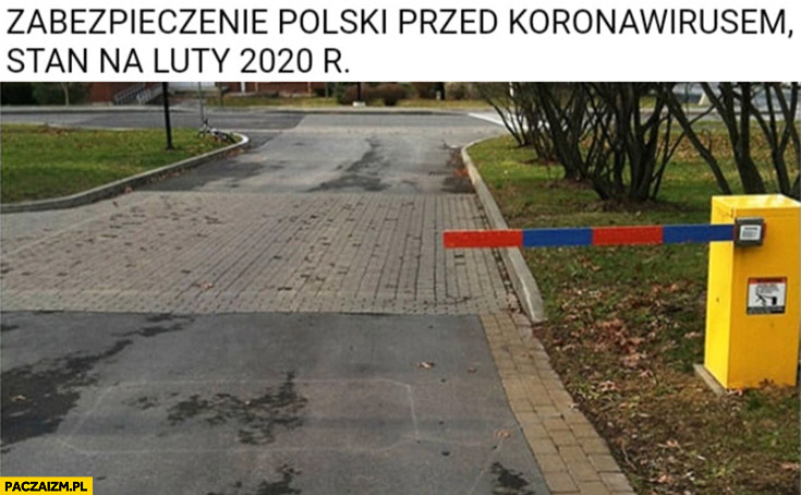 Zabezpieczenie Polski przed koronawirusem stan na luty 2020 za krótki szlaban przed wjazdem na parking