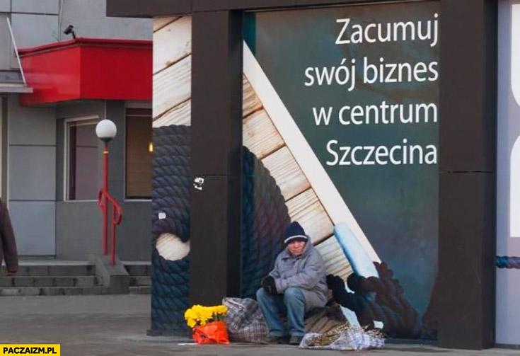 Zacumuj swój biznes w centrum Szczecina bezdomny fail