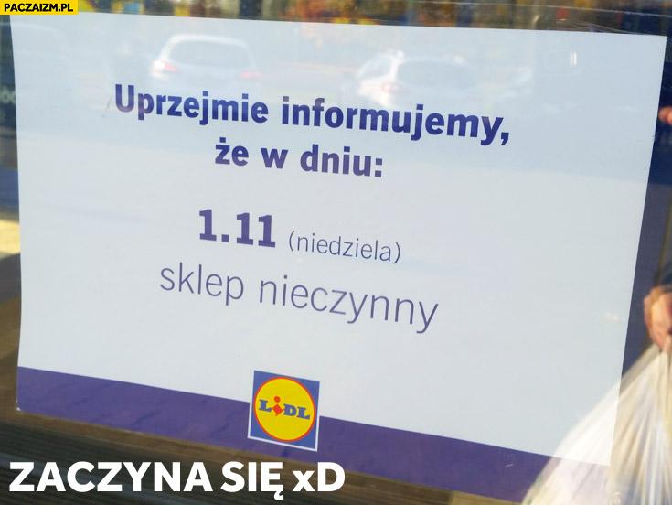 Zaczyna się: informujemy że w dniu 1.11 (niedziela) sklep nieczynny