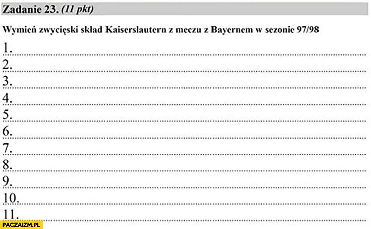 Zadanie 23: wymień zwycięski skład Kaiserlautern z meczu z Bayernem w sezonie 97/98