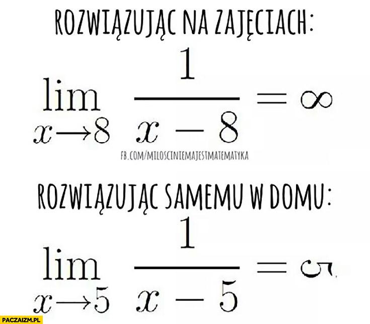 Zadanie z matematyki lim rozwiązując na zajęciach, rozwiązując samemu w domu fail