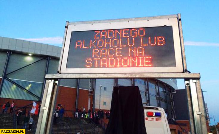 Żadnego alkoholu lub race na stadionie