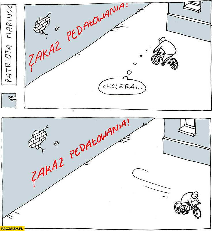Zakaz pedałowania napis na murze nie może jechać rowerem musi zawrócić Patriota Mariusz