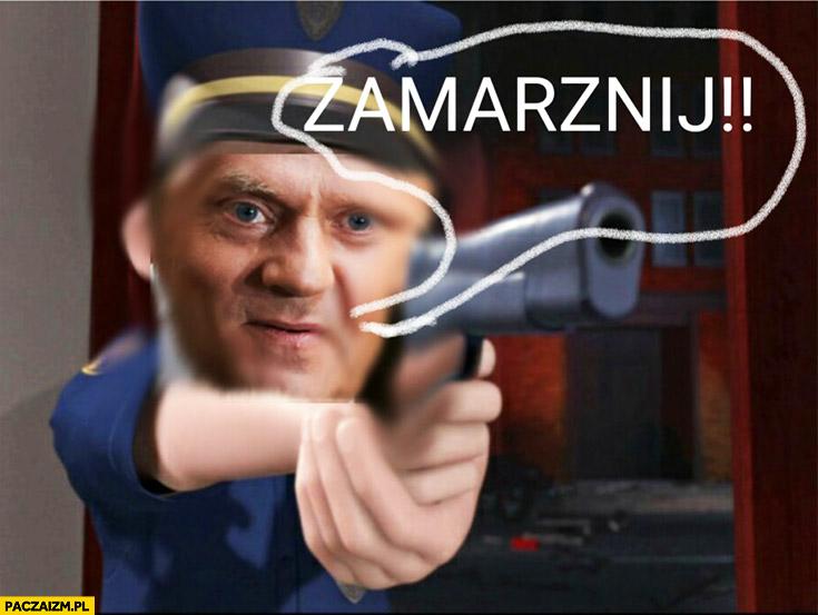 Zamarznij freeze Donald Tusk policjant angielski z Tuskiem
