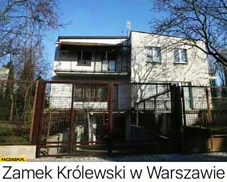 Zamek królewski w Warszawie dom Jarosława Kaczyńskiego