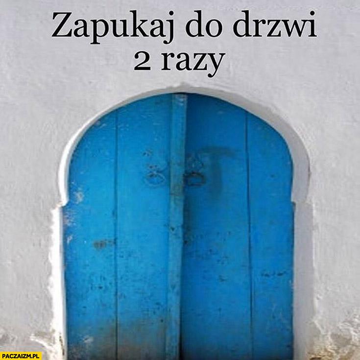Zapukaj do drzwi 2 razy niebieskie