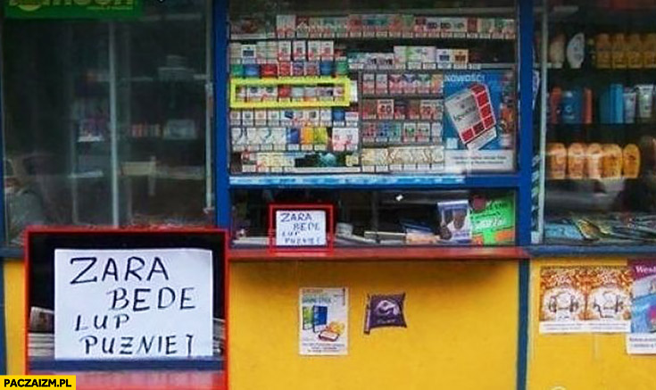 Zaraz będę lub później kartka napis w kiosku sklepie
