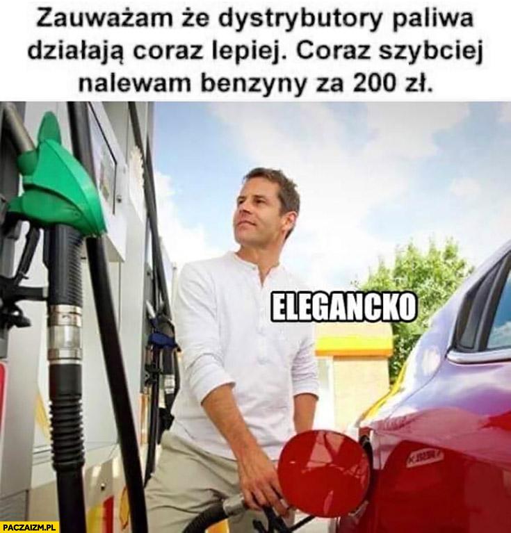 Zauważam, że dystrybutory paliwa działają coraz lepiej, coraz szybciej nalewam benzyny za 200 zł elegancko