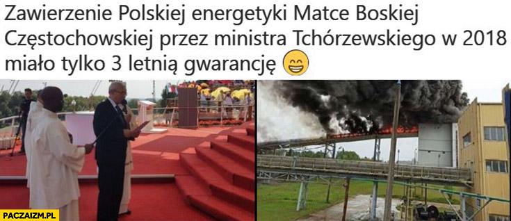 Zawierzenie polskiej energetyki Matce Boskiej miało tylko 3 letnią gwarancję elektrownia w Bełchatowie pożar pali się