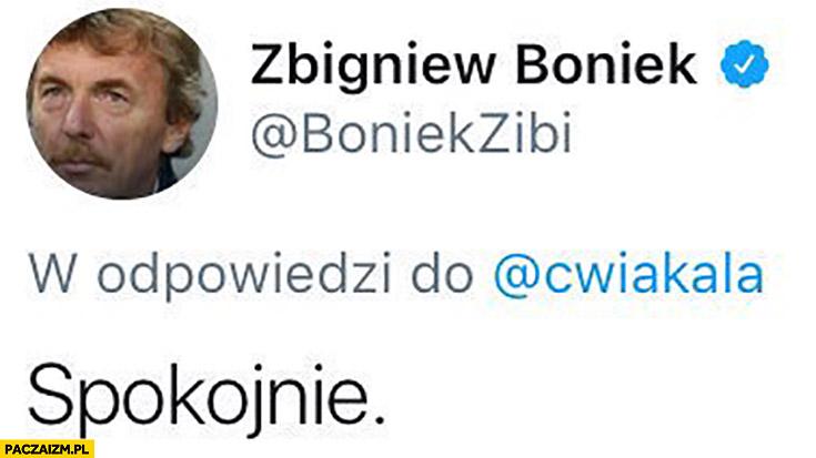 Zbigniew Boniek spokojnie tweet twitter