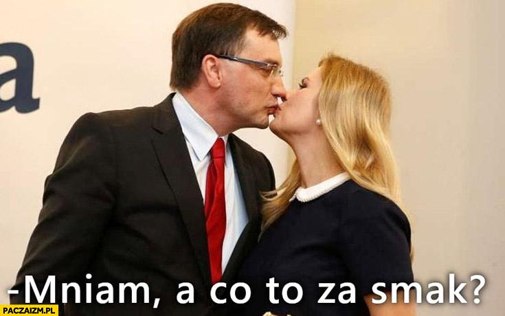 Zbigniew Ziobro mniam a co to za smak całuje
