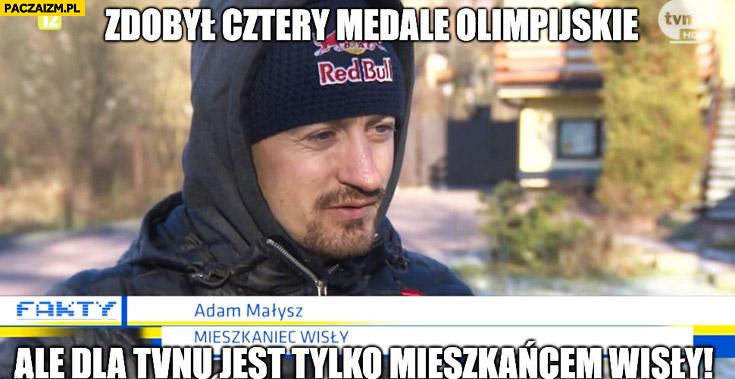Zdobył cztery medale olimpijskie ale dla TVNu jest tylko mieszkańcem Wisły Adam Małysz