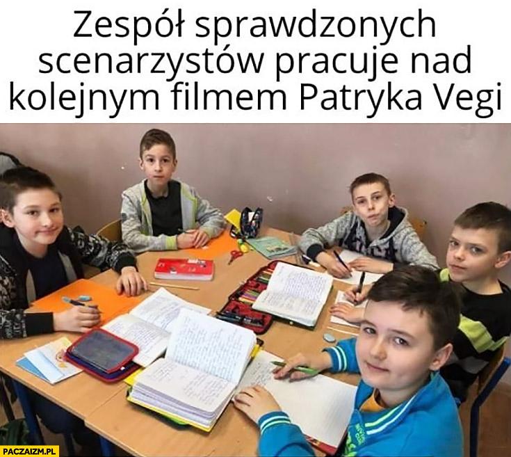Zespół sprawdzonych scenarzystów pracuje nad kolejnym filmem Patryka Vegi dzieci w szkole