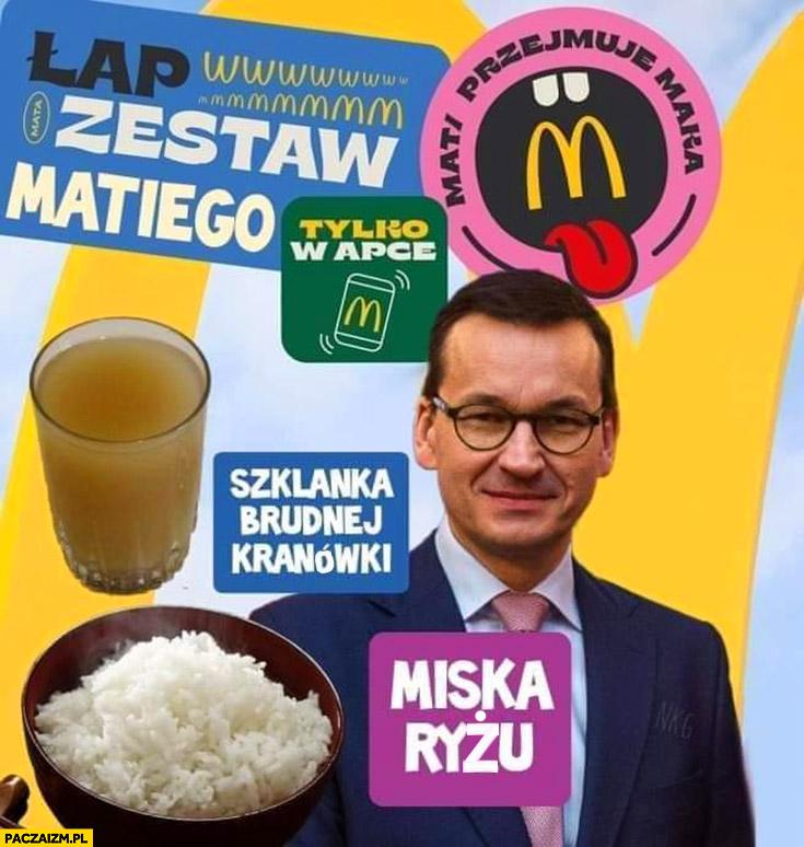 Zestaw Matiego w McDonalds Mata Morawiecki przeróbka