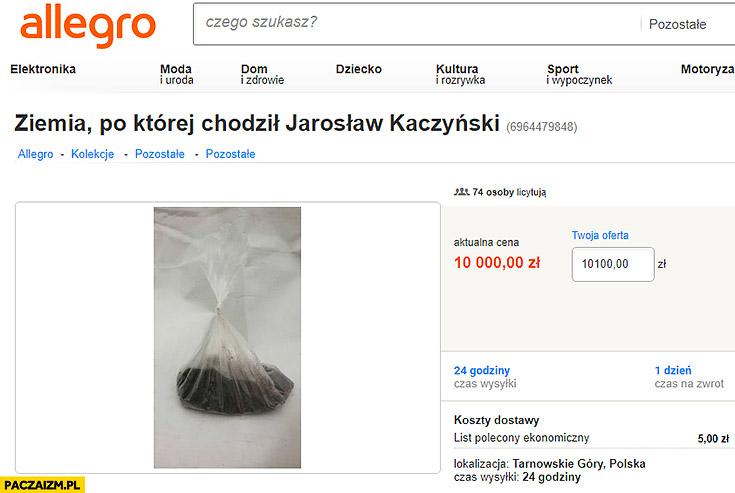 Ziemia po której chodził Jarosław Kaczyński aukcja na allegro