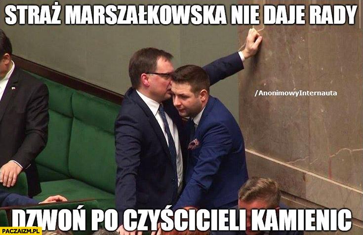 Ziobro do jakiego straż marszałkowska nie daje rady dzwoń do czyścicieli kamienic Anonimowy internauta