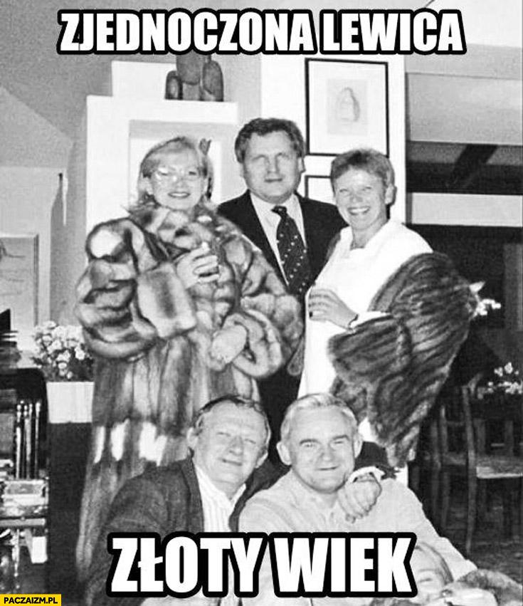 Zjednoczona Lewica złoty wiek Miller Michnik Kwaśniewski