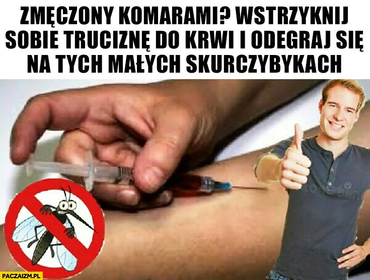 Zmęczony komarami? Wstrzyknij sobie truciznę do krwi i odegraj się na tych małych skurczybykach