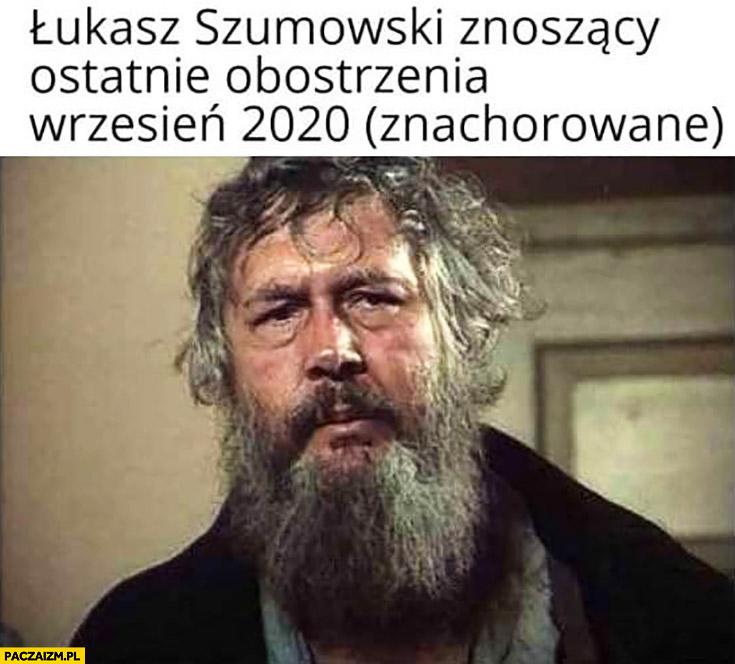 Znachor Łukasz Szumowski znoszący ostatnie obostrzenia wrzesień 2020 znachorowane