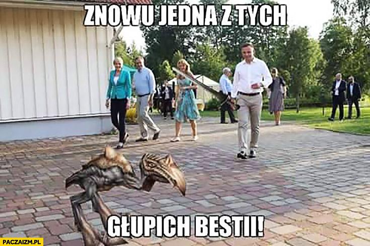 Znowu jedna z tych głupich bestii Andrzej Duda