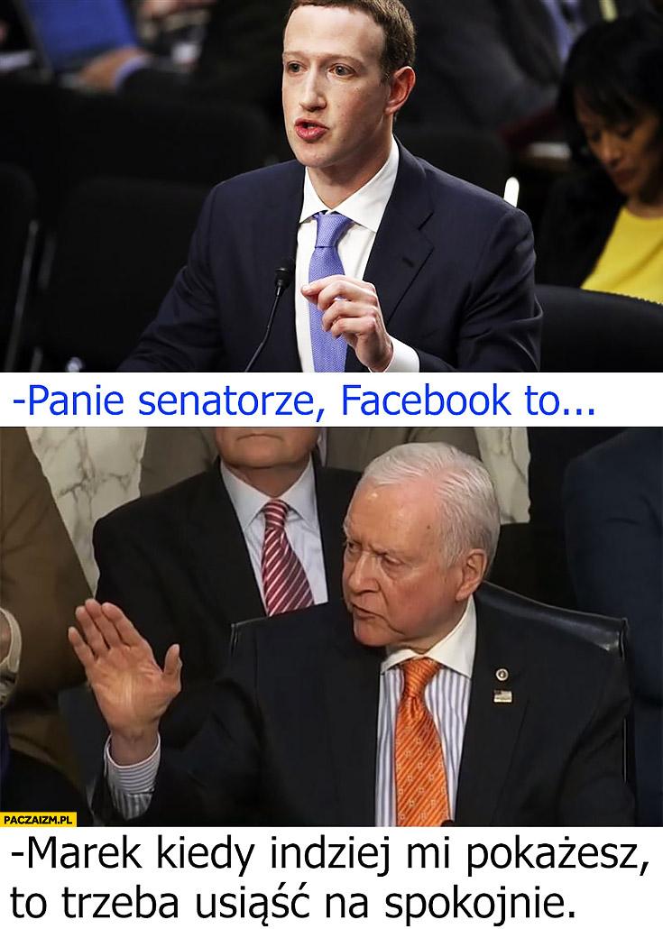 Zuckerberg: panie senatorze, facebook to… Marek kiedy indziej mi pokażesz, to trzeba usiąść na spokojnie