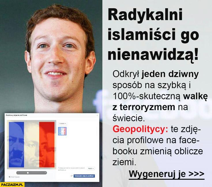 Zuckerberg radykalni islamiści go nienawidzą odkrył jeden dziwny sposób na walkę z terroryzmem zdjęcie profilowe facebook