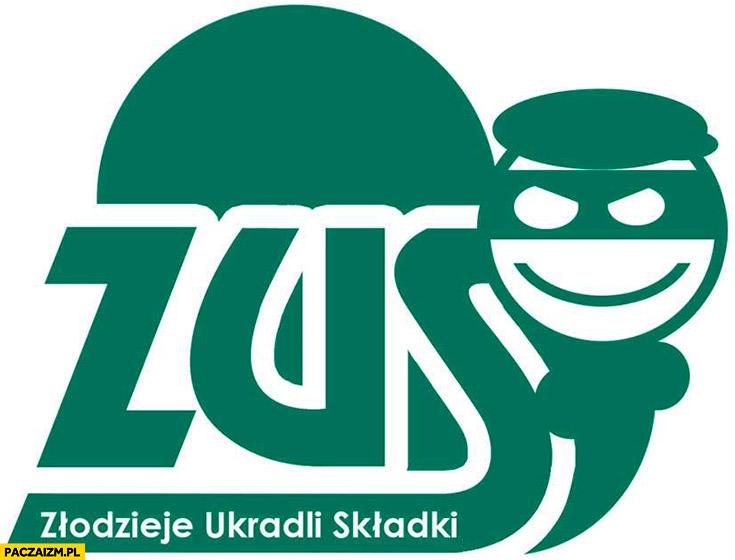 ZUS złodzieje ukradli składki przeróbka logo