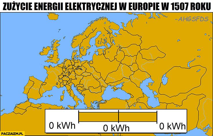 Zużycie energii elektrycznej w Europie w 1507 roku wszędzie 0 zero mapa infografika